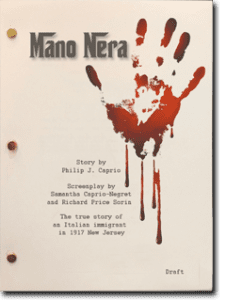 MANO NERA Sccreenplay by Samantha Caprio-Negret and Richard Price Sorin